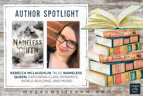 Author Spotlight: Rebecca McLaughlin talks NAMELESS QUEEN