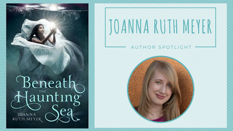 Author Spotlight: Joanna Ruth Meyer talks Beneath the Haunting Sea