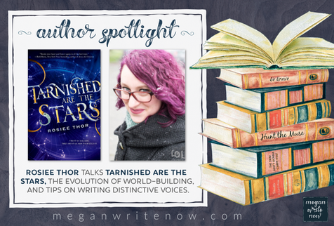 Author Spotlight: Rosiee Thor talks TARNISHED ARE THE STARS