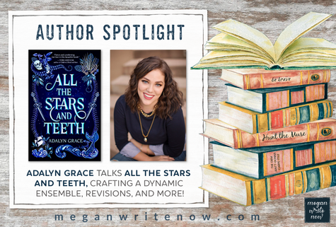Author Spotlight: Adalyn Grace talks ALL THE STARS AND TEETH