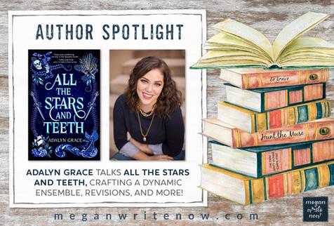 Author Spotlight: Adalyn Grace talks ALL THE STARS AND TEETH
