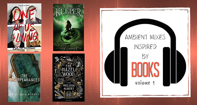 Ambient Mixes Inspired by Books: Vol  1 | Megan Write Now