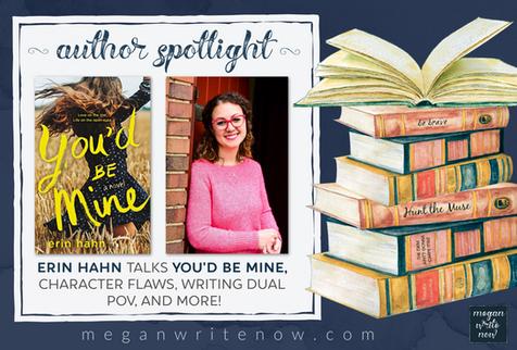 Author Spotlight: Erin Hahn talks You'd Be Mine