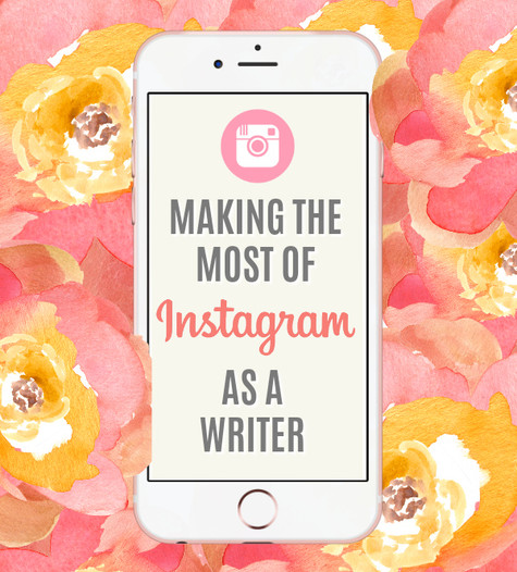 Making the Most of Instagram as a Writer