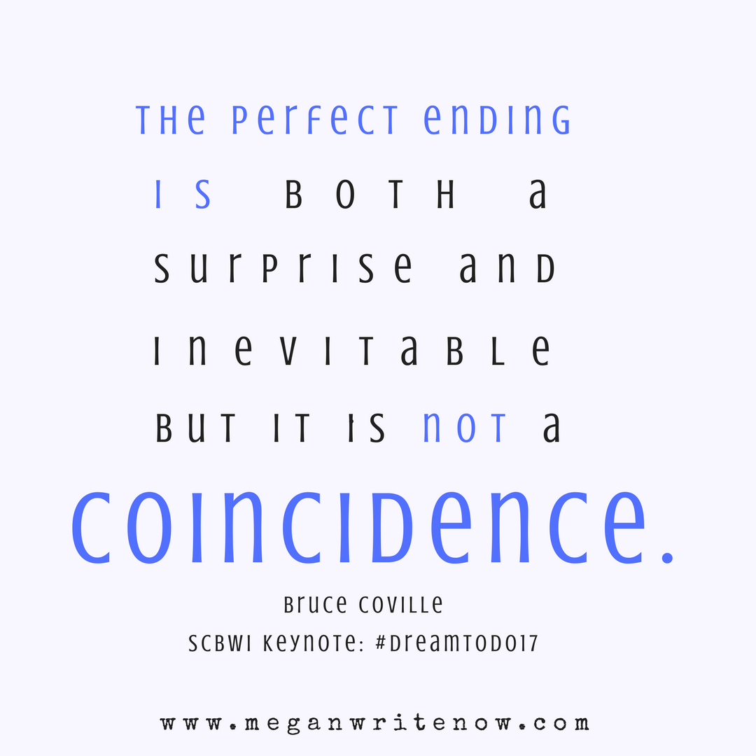 The perfect ending is both a surprise and inevitable. But it is not a coincidence.