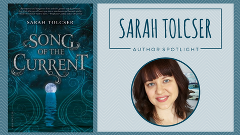 Author Spotlight: Sarah Tolcser talks Song of the Current