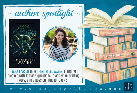 Author Spotlight: Sara Raasch talks These Rebel Waves