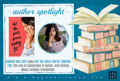 Author Spotlight: Aminah Mae Safi talks Not the Girls You're Looking For