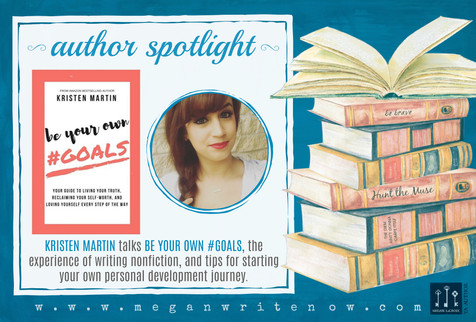 Author Spotlight: Kristen Martin talks Be Your Own #Goals