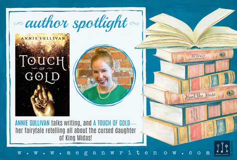 Author Spotlight: Annie Sullivan talks A Touch of Gold