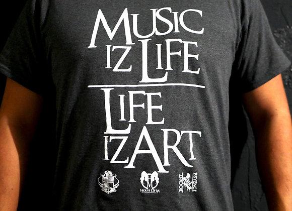 Music Iz Life/Life Iz Art (Grey Tee)