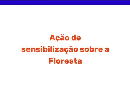 Ação de Sensibilização sobre a Floresta
