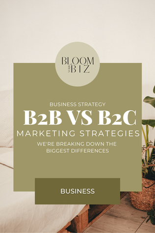 B2B and B2C: Marketing Differences That You Need To Know