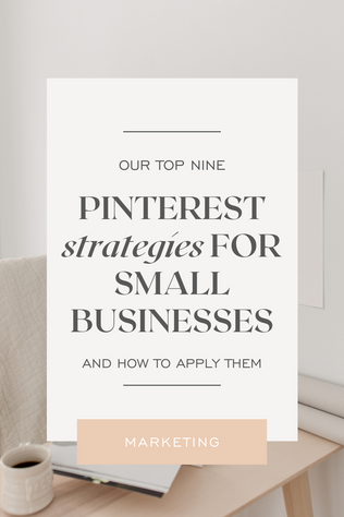 9 Pinteresting Strategies for Small Businesses