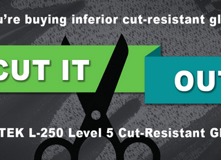 If you're buying inferior cut-resistant gloves, cut it out! – LENTEK L-250 Level 5 Cut-Resistant Glo