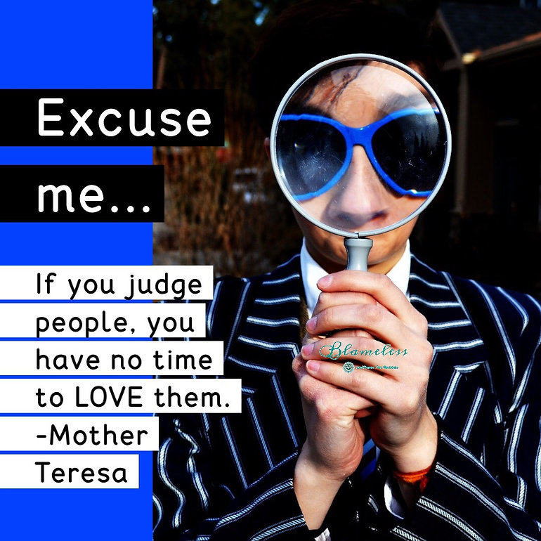 Blameless If You Judge People