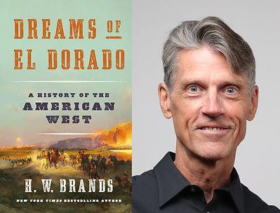 Dreams of El Dorado by HW Brands with Au
