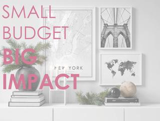 Small Budget - Big Impact