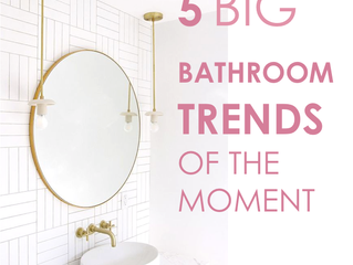5 Big bathroom trends of the moment