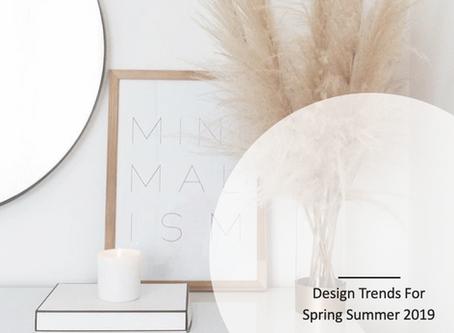 Design Trends For Spring Summer 2019