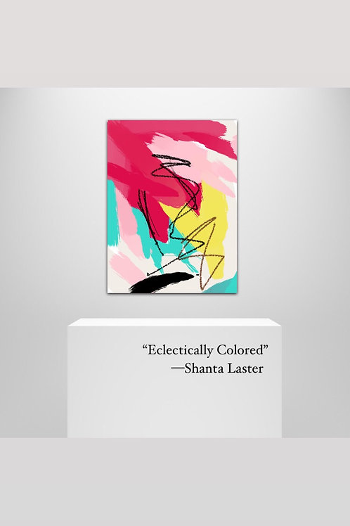 """""""Eclectically Colored"""" - 20 x 30"""" on Canvas Art"""