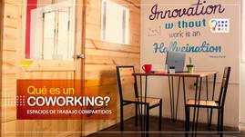 ¿Qué es un coworking?