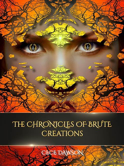 The Chronicles of Brute Creations