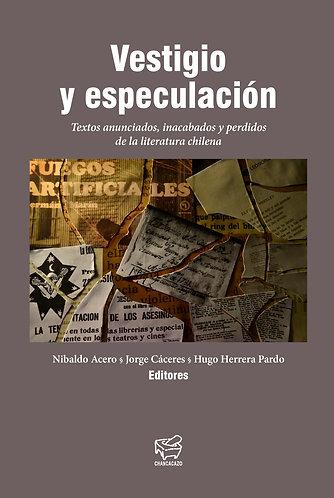 Vestigio y especulación – Nibaldo Acero, Jorge Cáceres & Hugo Herrera
