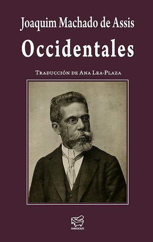 Occidentales – Joaquim Machado de Assis