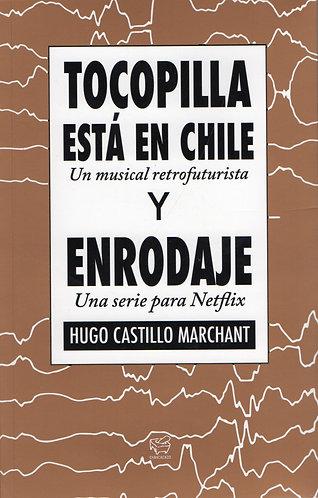Tocopilla está en Chile y Enrodaje – Hugo Castillo