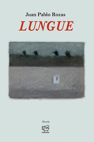 Lungue – Juan Pablo Rozas