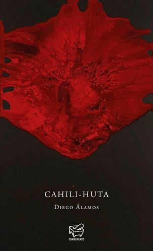 Cahili-Huta – Diego Álamos