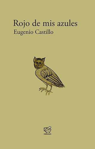Rojo de mis azules – Eugenio Castillo