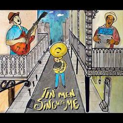 Tin Men - Sing with Me