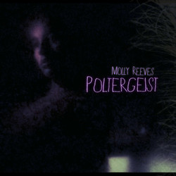 MOLLY REEVES - POLTERGEIST