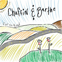 CHAFFIN & BARTHE - FOR THE ROAD