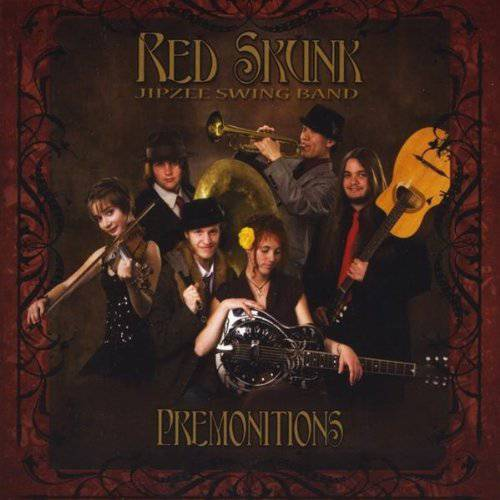 RED SKUNK - PREMONITIONS