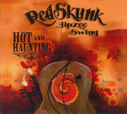 RED SKUNK - HOT & HAUNTING