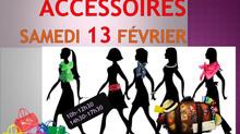 """13 février : vente spéciale """"Accessoires"""""""