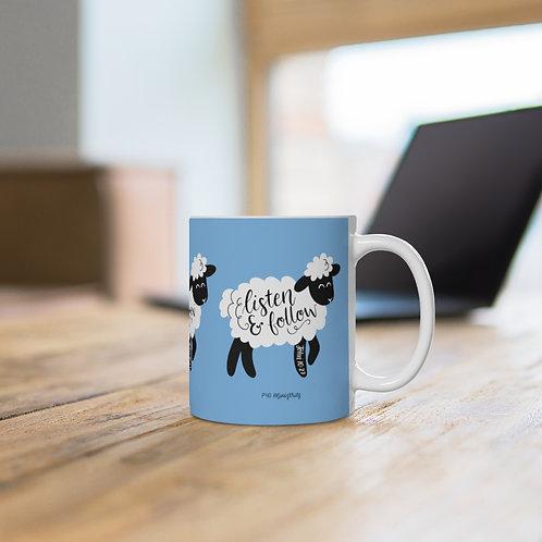 Listen and Follow Mug