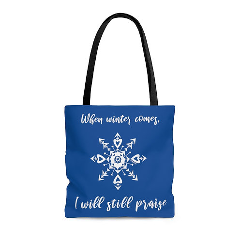 I Will Still Praise Tote Bag