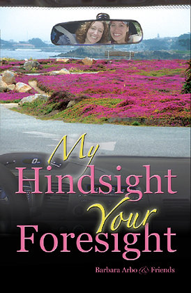 My Hindsight Your Foresight