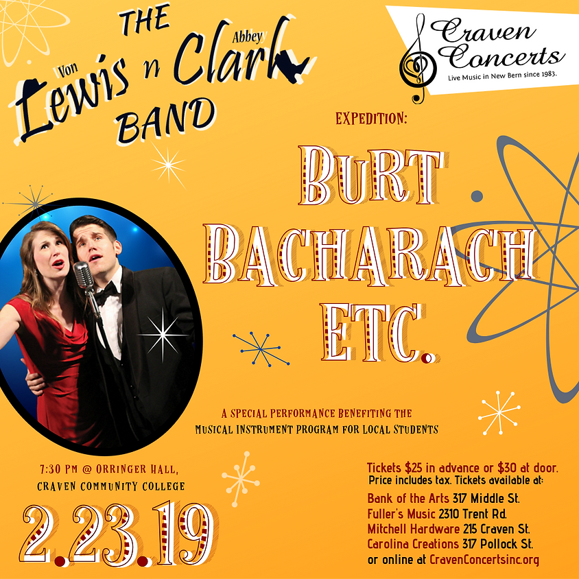SOLD OUT !! A FUNDRAISER: Lewis 'n Clark Expedition: Burt Bacharach, Etc.
