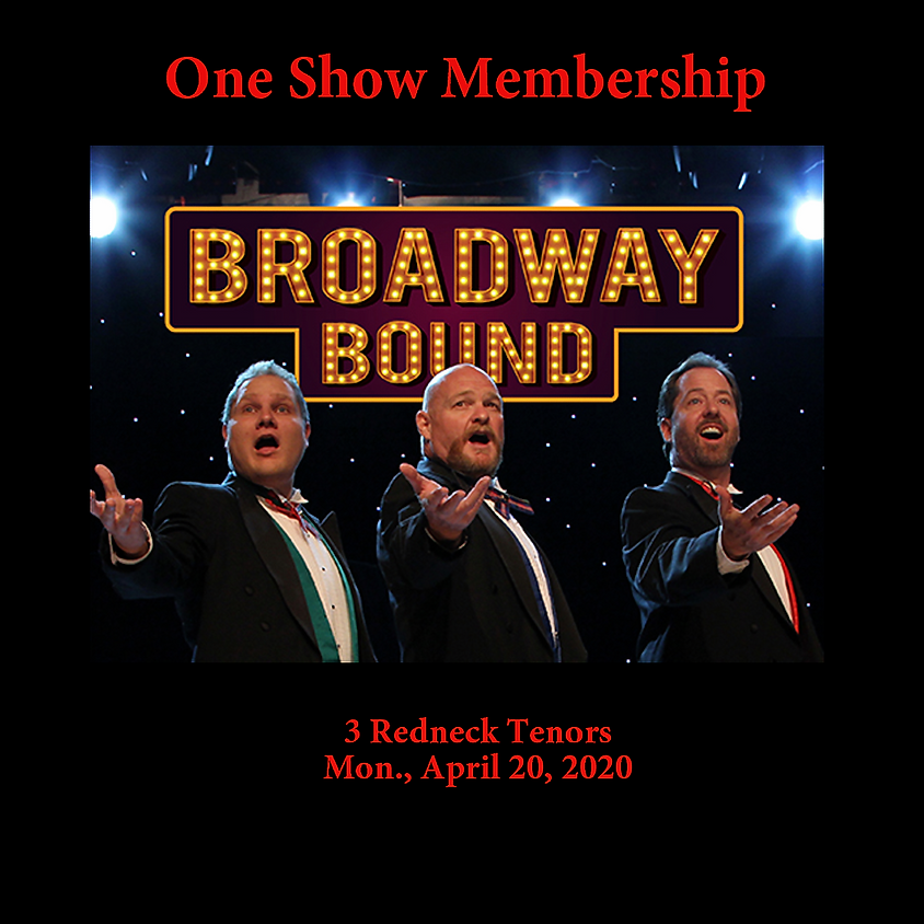 One Show:  3 Redneck Tenors