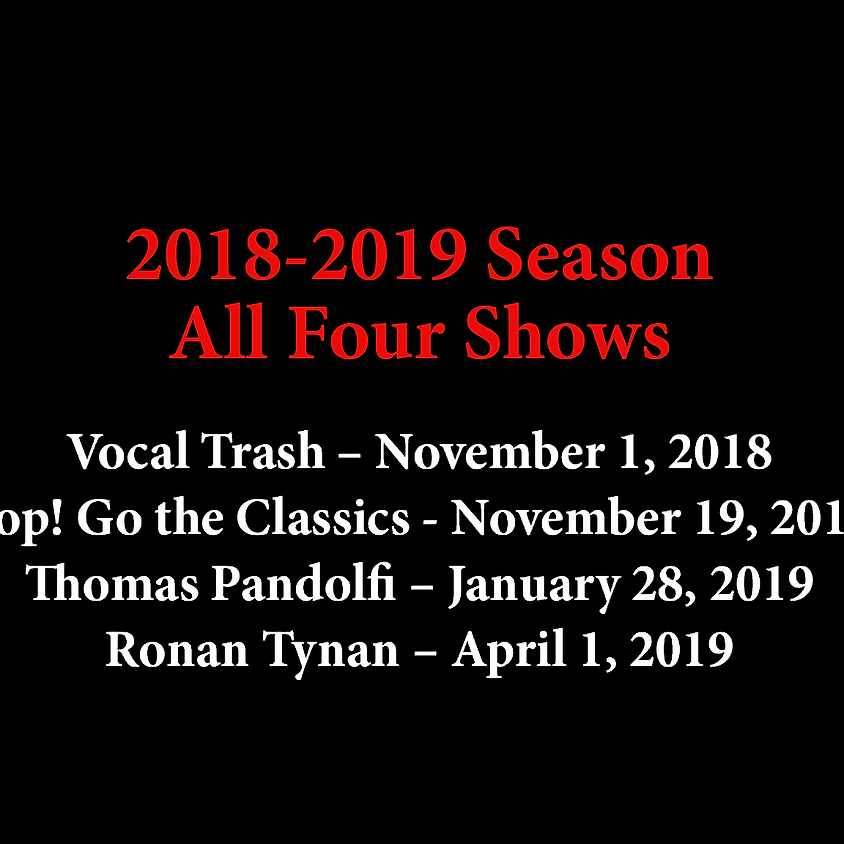Four Shows: Vocal Trash, Pop! Go the Classics, Thomas Pandolfi, Ronan Tynan