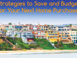 Strategies to Save and Budget for Your Next Home Purchase!