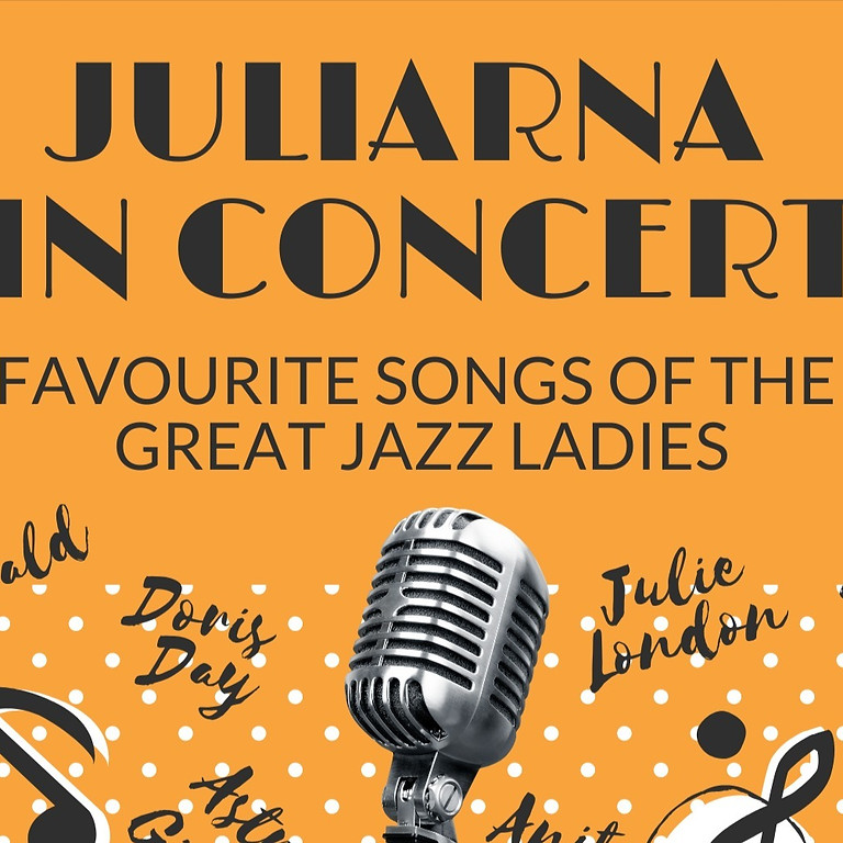 Juliarna: Favourite Songs of the Great Jazz Ladies (Evening Concert)