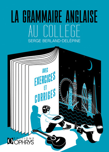 RAMMAIRE ANGLAISE-AU COLLEGE