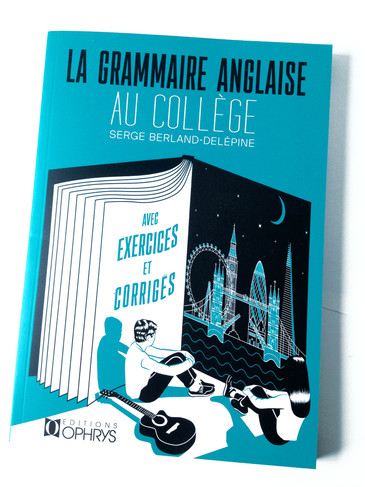 GRAMMAIRE ANGLAISE-AU COLLEGE