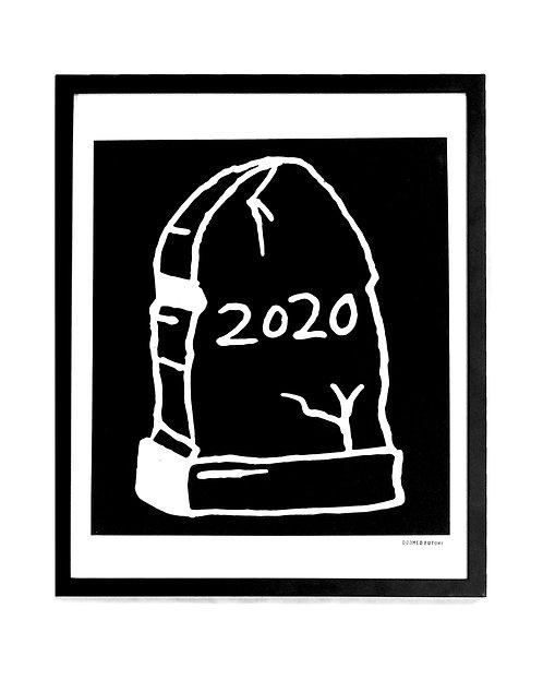 Framed 2020 Tombstone (Screen Print)